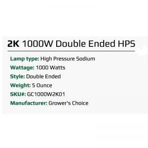 Growers Choice 1000W DE HPS 2K Bulb Specs