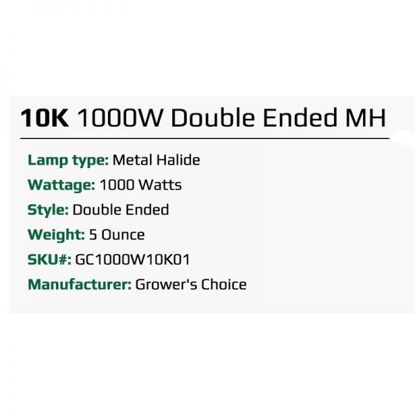 Growers Choice 1000W DE MH 10K Bulb Specs