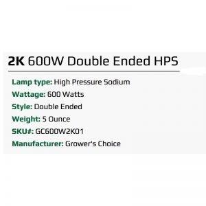 Growers Choice 600W DE HPS 2k Bulb Specs