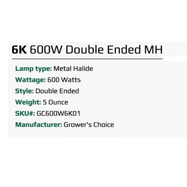 Growers Choice 600W DE MH 6k Bulb Specs